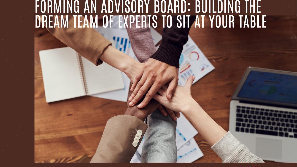 Forming an Advisory Board